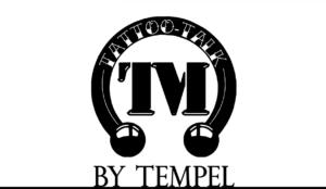 Tattoo-Podcast Tattoo-Talk by Tempel